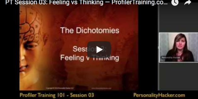 [VIDEO] Feeling vs Thinking — Profiler Training Sample